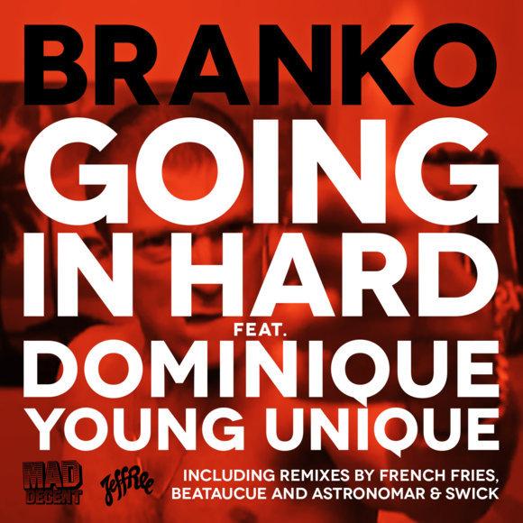 BRANKO – Going In Hard