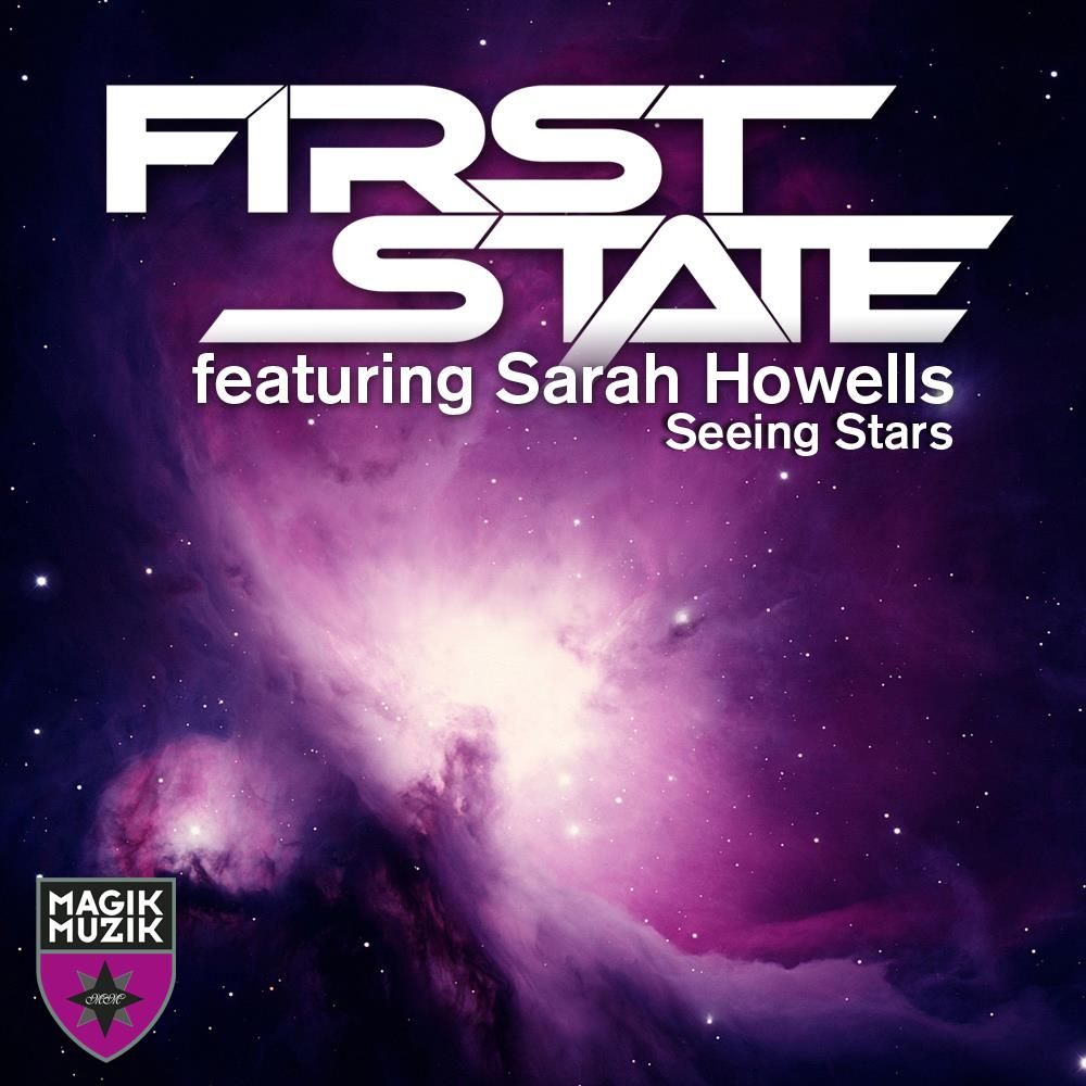 First State And Sarah Howells Are Seeing Stars, Are You?