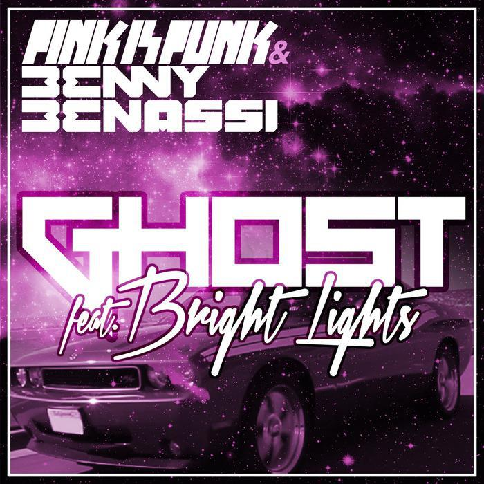 Pink Is Punk & Benny Benassi ft. Bright Lights – Ghost