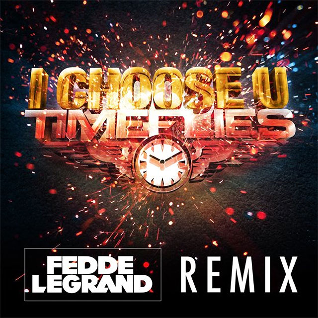 TimeFlies – I Choose You (Fedde Le Grand Remix) MP3