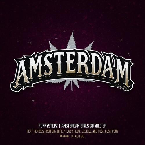 Funkystepz-Amsterdam, Girls Go Wild EP MP3