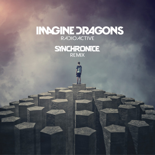 Imagine Dragons-Radioactive (Synchronice Remix) FREE DOWNLOAD! MP3