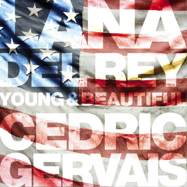 Lana Del Rey – Young & Beautiful (Cedric Gervais Club Edit)